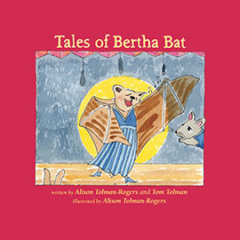 Tales of Bertha Bat